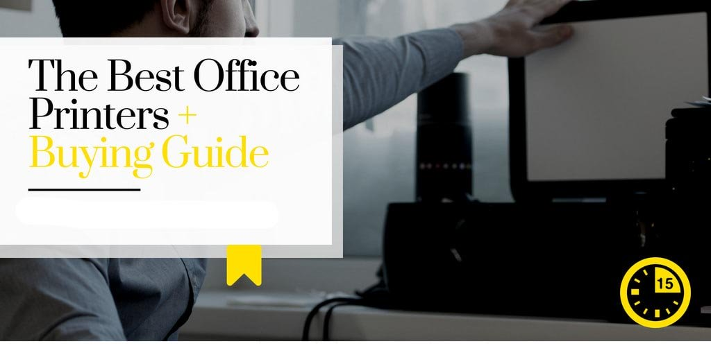 The Best Office Printers in 2018